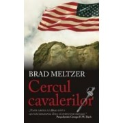 Cercul cavalerilor - Brad Meltzer