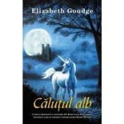 Calutul alb - Elizabeth Goudge
