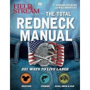 Total Redneck Manual: 221 Ways to Live Large, Paperback