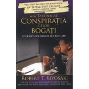 Conspiratia celor bogati. Cele opt noi reguli ale banilor/Robert T. Kiyosaki
