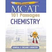 Examkrackers MCAT 101 Passages: Chemistry: General & Organic Chemistry, Paperback/Jonathan Orsay
