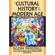 A Cultural History of the Modern Age: The Crisis of the European Soul