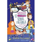 St Grizzle's School for Girls, Geeks and Tag-along Zombies, Paperback