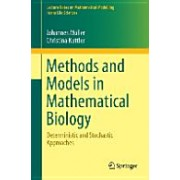 Methods and Models in Mathematical Biology - Deterministic and Stochastic Approaches (Muller Johannes)(Paperback) (9783642272509)