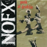 Video Delta Nofx - Punk In Drublic (20th Anniversary Reissue) - Vinile