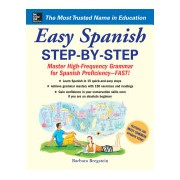 Easy Spanish Step-by-Step - Master High-frequency Grammar for Spanish Proficiency - Fast! (Bregstein Barbara)(Paperback) (9780071463386)