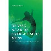 Op weg naar de energetische mens - Ivo van Orshoven