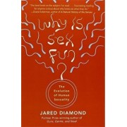 Why Is Sex Fun': The Evolution of Human Sexuality, Paperback/Jared Diamond
