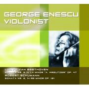 George Enescu - Violonist:Beethoven Sonata nr.9,Schumann Sonata nr.2 (CD)