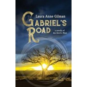 Gabriel's Road: A Novella of the Devil's West, Paperback/Laura Anne Gilman