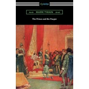 The Prince and the Pauper (Illustrated by Franklin Booth), Paperback