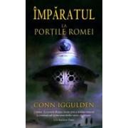La portile Romei (Vol.1 seria Imparatul)