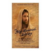 The Nag Hammadi Library: The History and Legacy of the Ancient Gnostic Texts Rediscovered in the 20th Century, Paperback/Charles River Editors