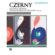 Czerny: Practical Method For Beginners on the Piano, Opus 599