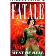 Fatale Volume 3: West of Hell by Ed Brubaker