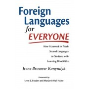 Foreign Languages for Everyone: How I Learned to Teach Second Languages to Students with Learning Disabilities, Paperback