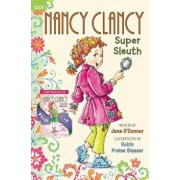 Nancy Clancy Super Sleuth and Secret Admirer, Hardcover/Jane O'Connor
