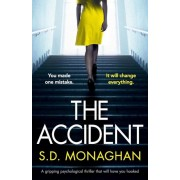 The Accident: A Gripping Psychological Thriller That Will Have You Hooked, Paperback