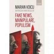 Matrioska mincinosilor. Fake news manipulare populism
