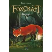 Foxcraft.Cartea a II-a: Batranii