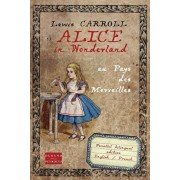 Alice in Wonderland au pays des merveilles: Bilingual edition English French, Paperback/Durand-Peyroles