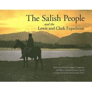 The Salish People and the Lewis and Clark Expedition, Paperback/Salish-Pend d'Oreille Culture Committee