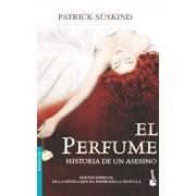 El Perfume / Perfume: Historia de Un Asesino / The Story of a Murderer, Paperback/Patrick Suskind