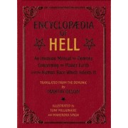 Encyclopaedia of Hell: An Invasion Manual for Demons Concerning the Planet Earth and the Human Race Which Infests It, Paperback