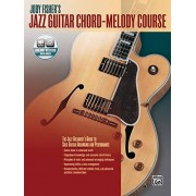 Fisher, Jody Jody Fisher's Jazz Guitar Chord-Melody Course: The Jazz Guitarist's Guide to Solo Guitar Arranging and Performance