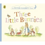 Peter Rabbit Tales - Three Little Bunnies, Hardcover