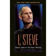 I, Steve: Steve Jobs in His Own Words, Paperback