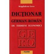 Dictionar german-roman de termeni economici/Magdalena Leca