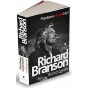 Pierderea Virginitatii - Richard Branson - Autobiografia