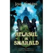 Atlasul de smarald - John Stephens