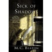 Sick of Shadows: An Edwardian Murder Mystery, Paperback/M. C. Beaton