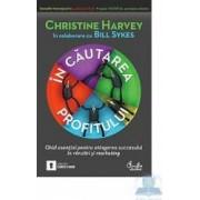 In cautarea profitului - Christine Harvey