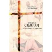 Sfarsitul omului cules din Sfintele Scripturi - Zosima Pascal Prodromit