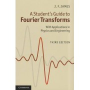 A Student's Guide to Fourier Transforms