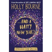 And a Happy New Year?, Hardcover