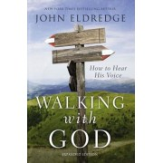 Walking with God: How to Hear His Voice, Paperback