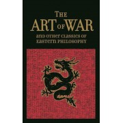 The Art of War & Other Classics of Eastern Philosophy, Hardcover