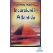 Incursiune in atlantida - Florentina Mateescu