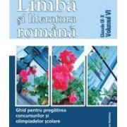 Limba și literatura română. Ghid pentru olimpiadă vol VI. clasele IX-X
