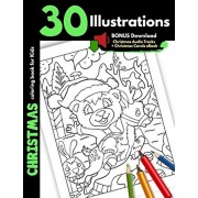 Christmas Coloring Book For Kids: 30 Christmas Illustrations Printed On One Side, Safe For Markers and Crayons, Coloring Holiday Activity Gift Book Fo, Paperback/Jolly Print House