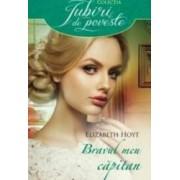 Bravul meu capitan - Elizabeth Hoyt