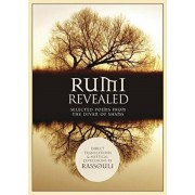 Rumi Revealed: Selected Poems from the Divan of Shams, Paperback/Rassouli