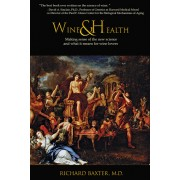 Wine and Health: Making sense of the new science and what it means for wine lovers, Paperback/Richard Baxter