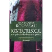 Despre contractul social sau principiile dreptului politic ed.2017 - Jean-Jaques Rousseau