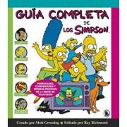 Guía Completa de Los Simpson: Personajes, Curiosidades Y Bromas Privadas de la Serie de Televisión/ The Simpsons: A Complete Guide to Our Favorite Fam, Hardcover/Matt Groening