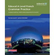Edexcel A Level French Grammar Practice Book by Servane Jacob